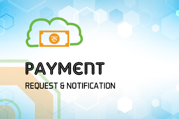 Payment Request & Notification