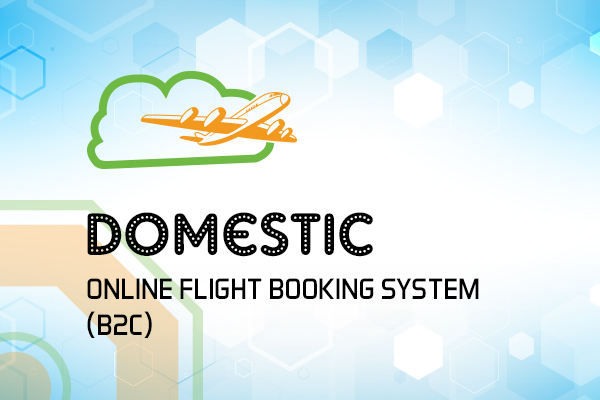 Domestic Online Flight Booking System - (B2C)